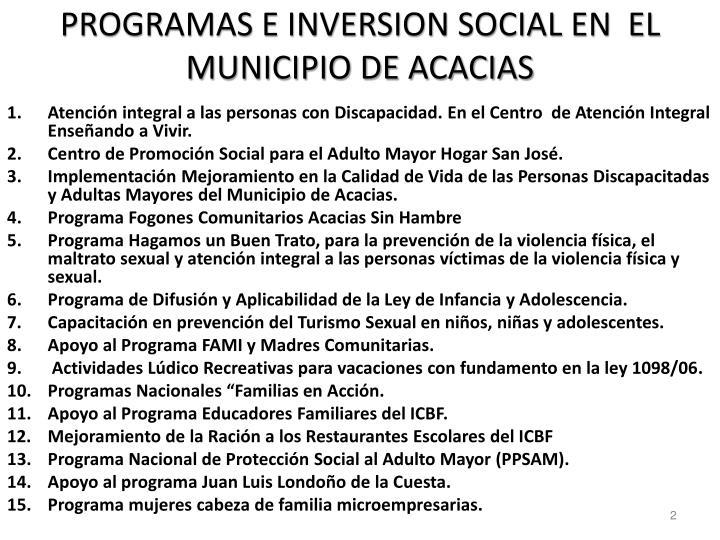 PROGRAMAS E INVERSION SOCIAL EN  EL MUNICIPIO DE ACACIAS