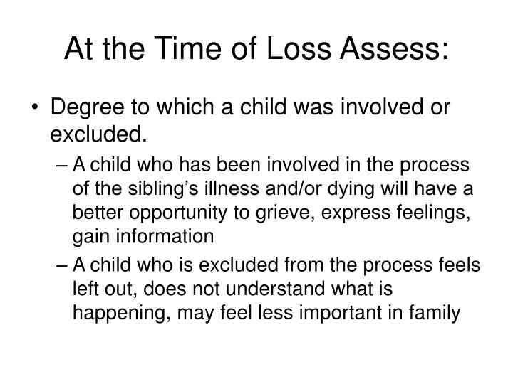 At the Time of Loss Assess: