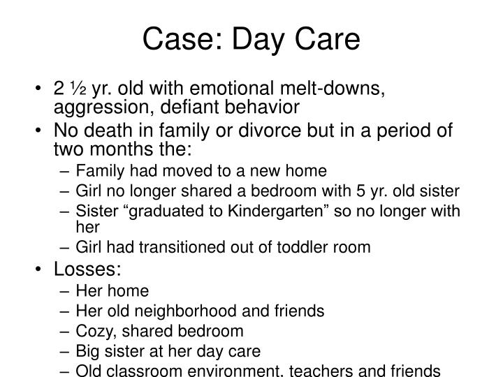 Case: Day Care