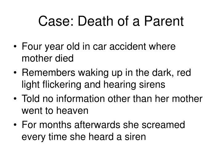 Case: Death of a Parent