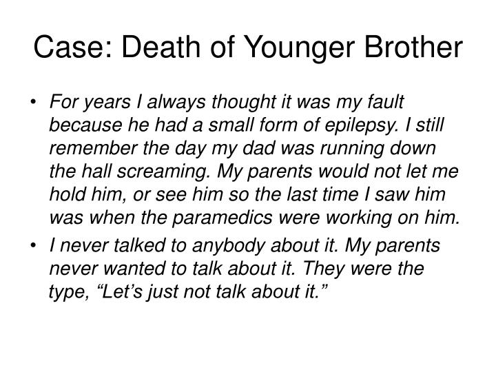 Case: Death of Younger Brother