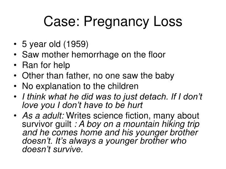 Case: Pregnancy Loss