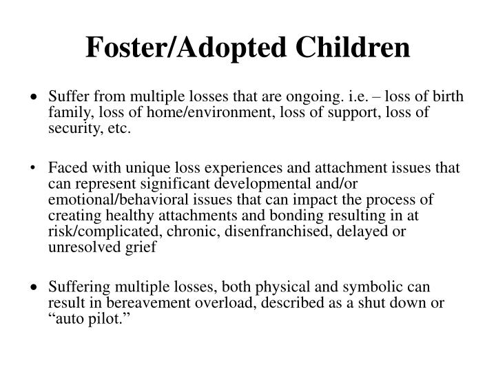 Foster/Adopted Children