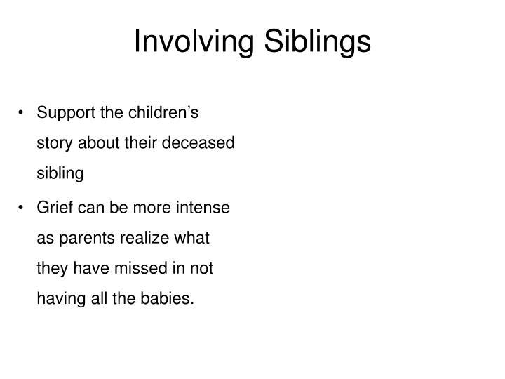 Involving Siblings