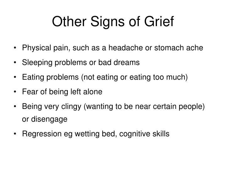 Other Signs of Grief