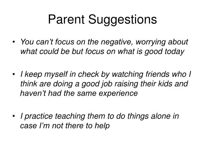Parent Suggestions