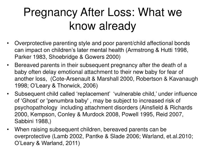 Pregnancy After Loss: What we know already