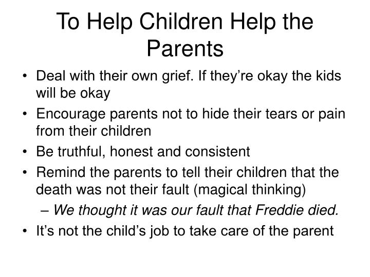 To Help Children Help the Parents