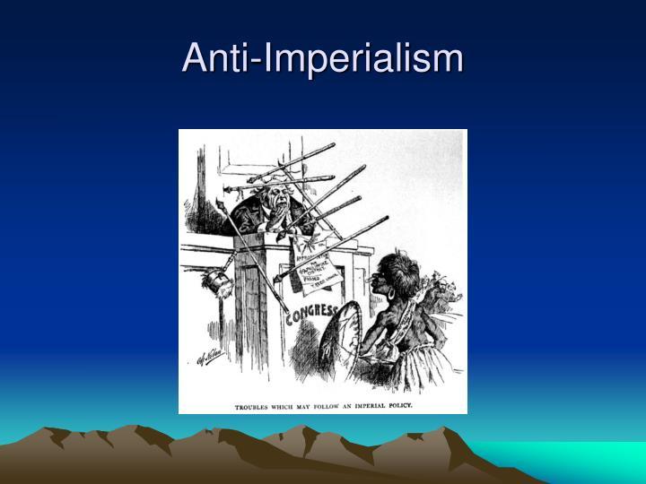 Anti-Imperialism