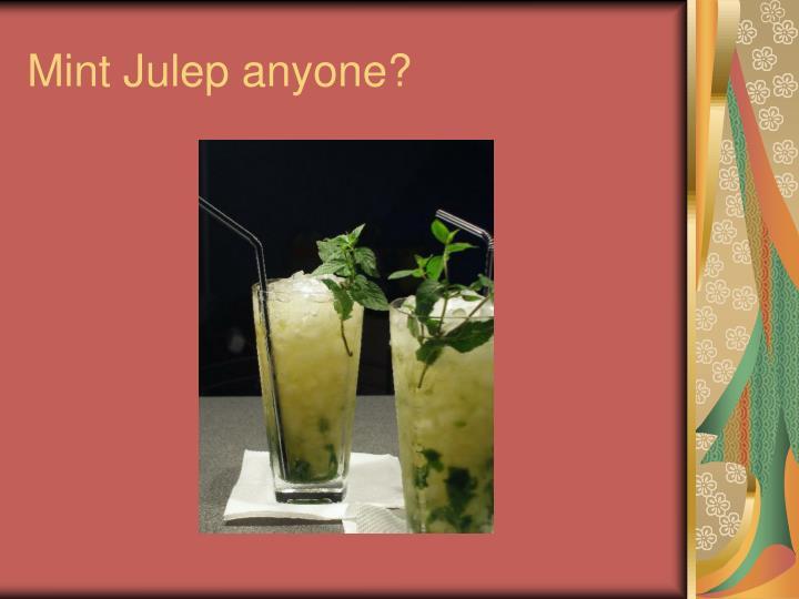 Mint Julep anyone?