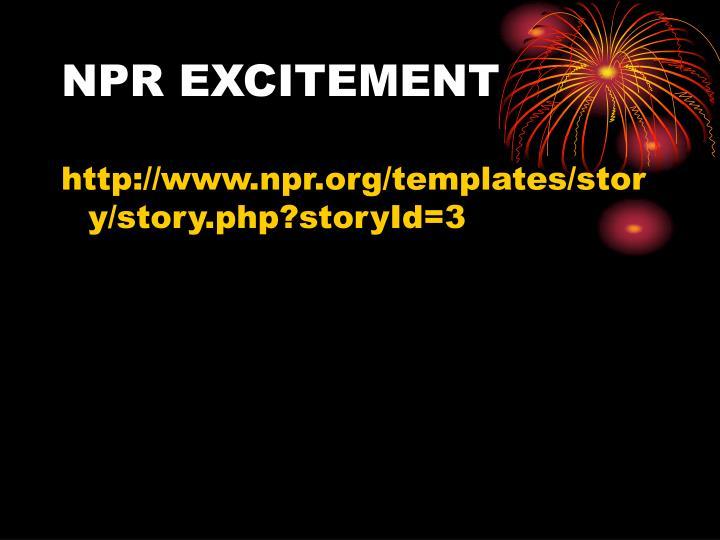 NPR EXCITEMENT