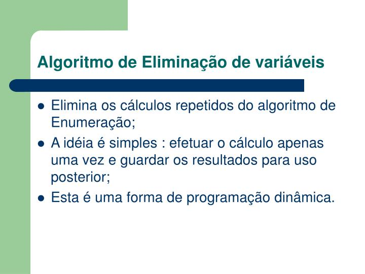 Algoritmo de Eliminação de variáveis