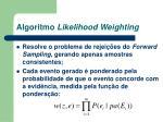 algoritmo likelihood weighting