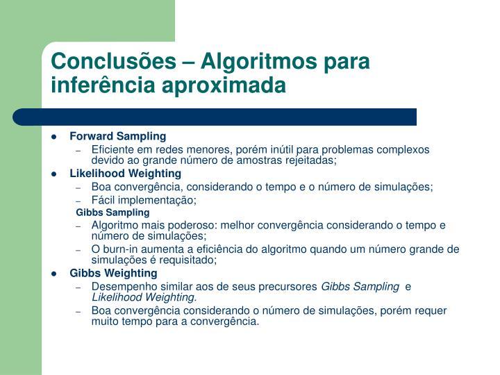 Conclusões – Algoritmos para inferência aproximada