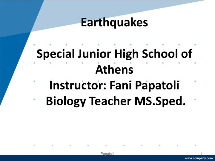 Earthquakes special junior high school of athens instructor fani papatoli biology teacher ms sped