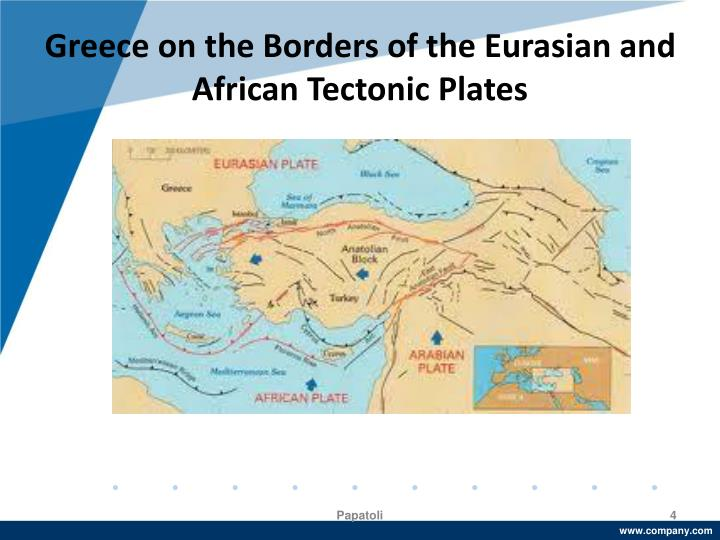 Greece on the Borders of the Eurasian and African Tectonic Plates