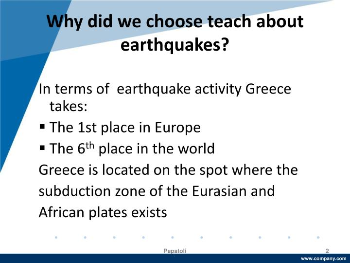 Why did we choose teach about earthquakes