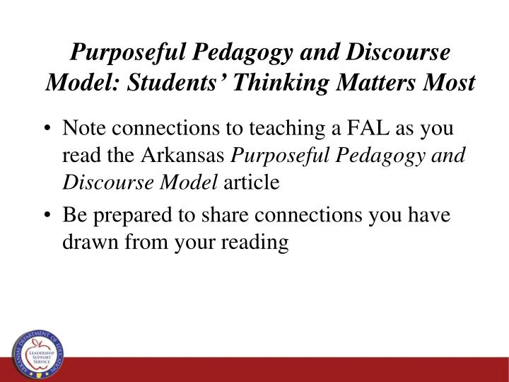 Purposeful Pedagogy and Discourse Model: Students