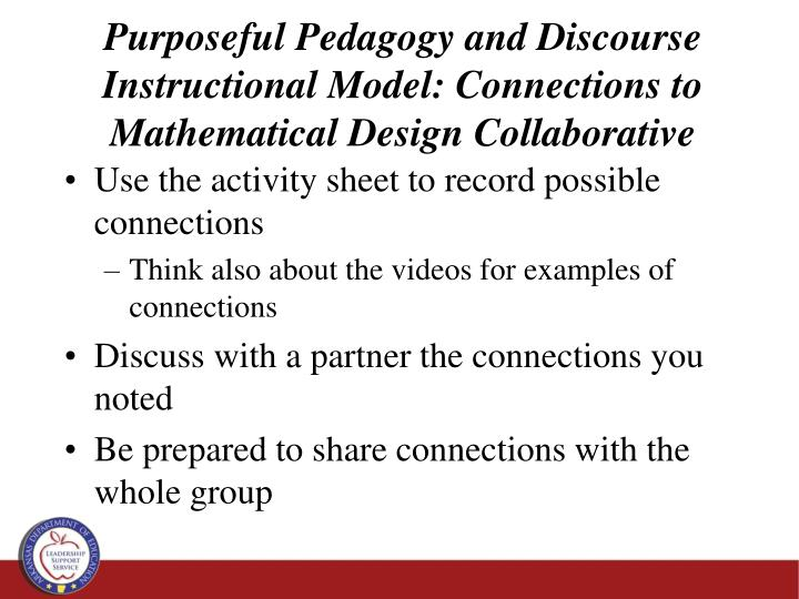 Purposeful Pedagogy and Discourse Instructional Model: Connections to Mathematical Design Collaborative