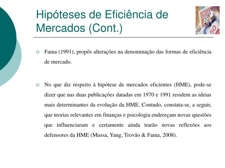 Hipóteses de Eficiência de Mercados (Cont.)