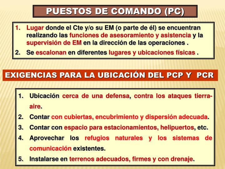 PUESTOS DE COMANDO (PC)