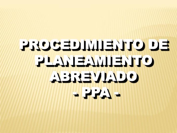 PROCEDIMIENTO DE PLANEAMIENTO ABREVIADO