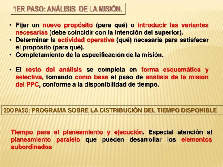 1er Paso: Análisis  de la misión.