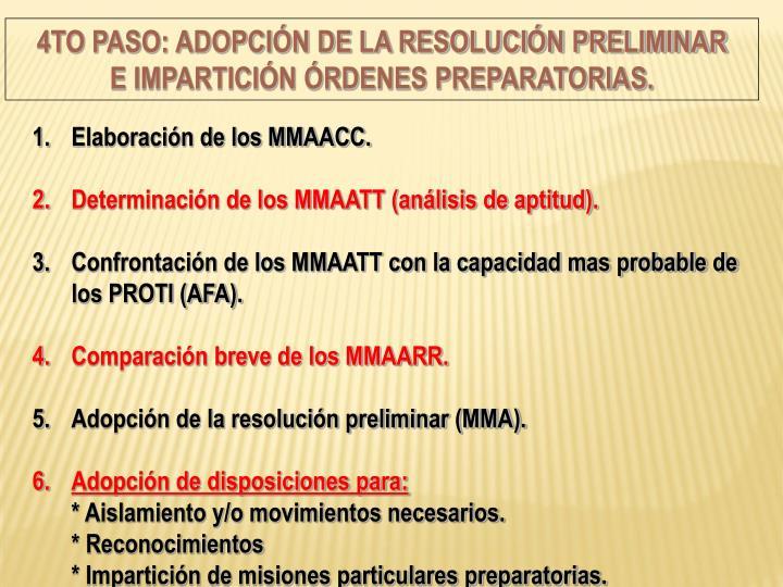 4to Paso: Adopción de la resolución preliminar