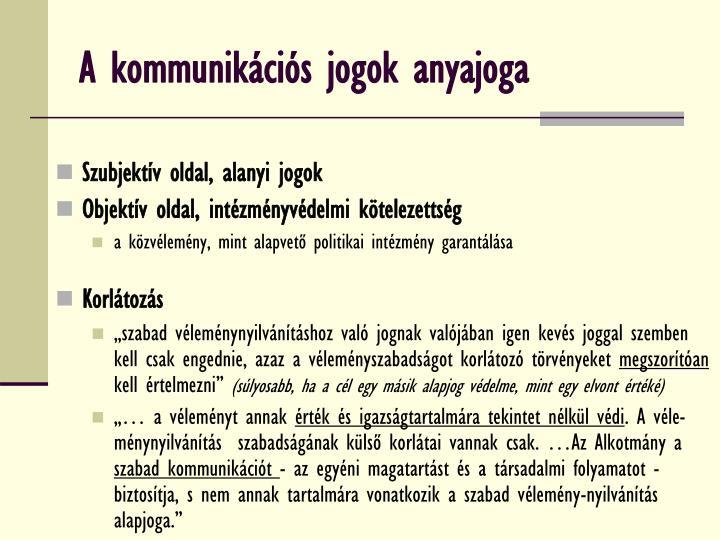 A kommunikációs jogok anyajoga