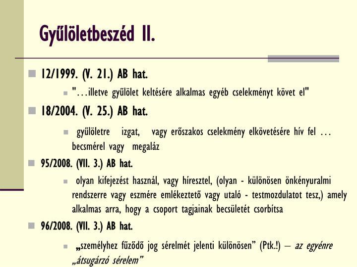 Gyűlöletbeszéd II.