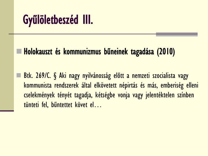 Gyűlöletbeszéd III.