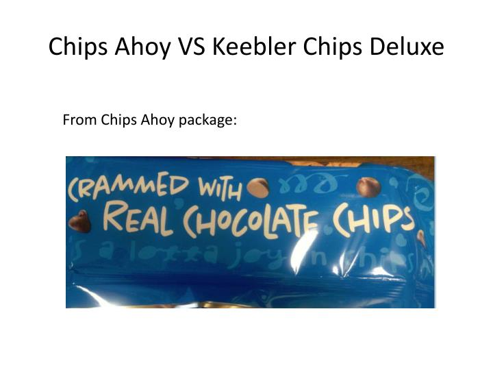 Chips Ahoy VS Keebler Chips Deluxe