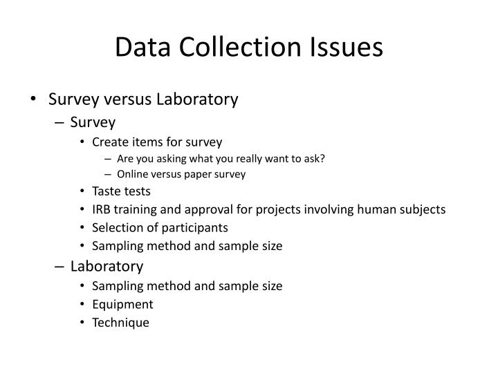 Data Collection Issues