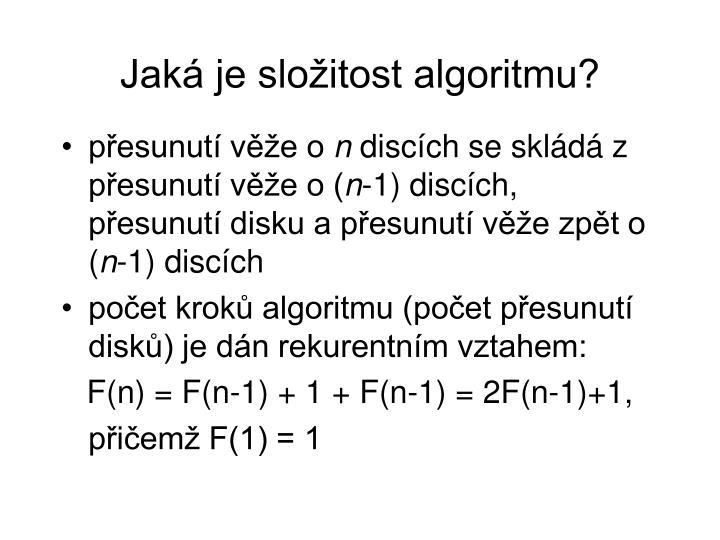Jaká je složitost algoritmu?