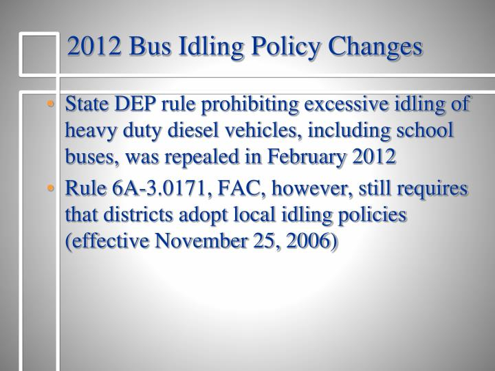 2012 Bus Idling Policy Changes