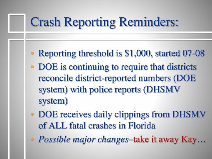 Crash Reporting Reminders: