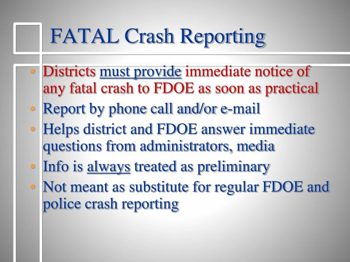 FATAL Crash Reporting