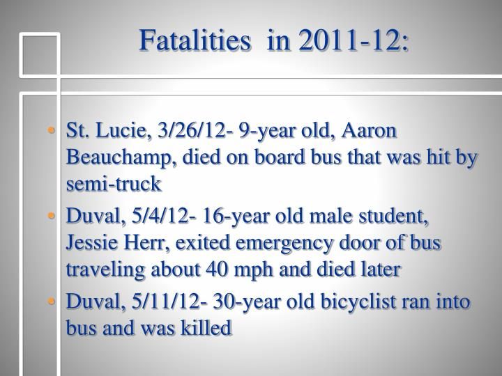 Fatalities  in 2011-12: