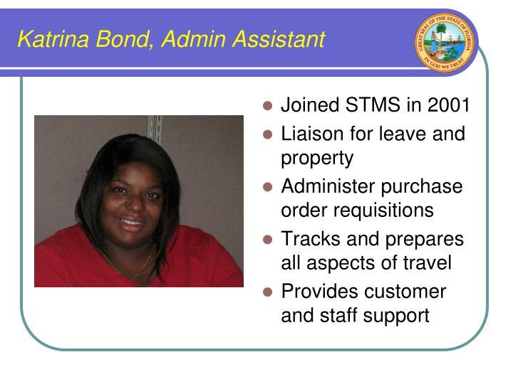 Katrina Bond, Admin Assistant