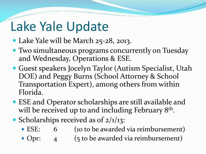 Lake Yale Update