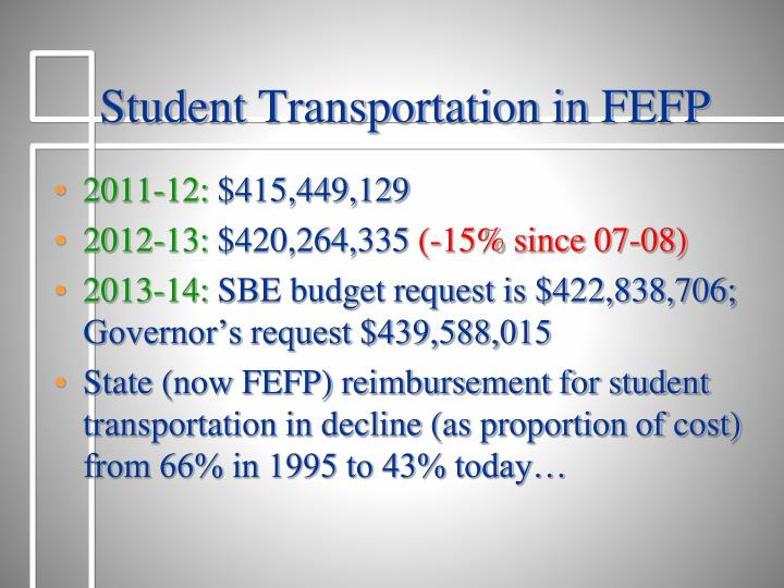 Student Transportation in FEFP