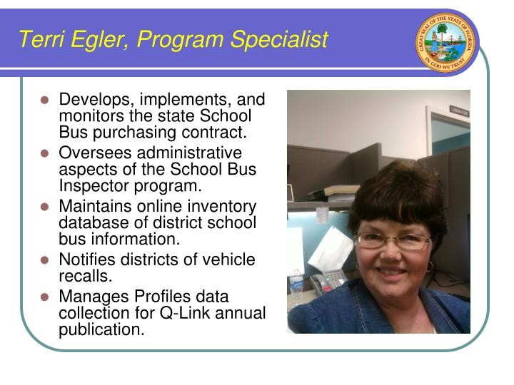 Terri Egler, Program Specialist