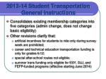 2013 14 student transportation general instructions