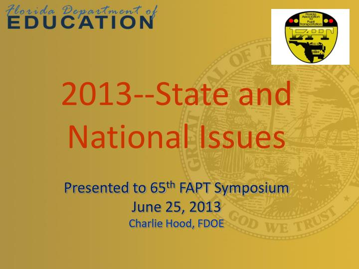 2013 state and national issues