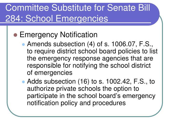 Committee Substitute for Senate Bill 284: School Emergencies
