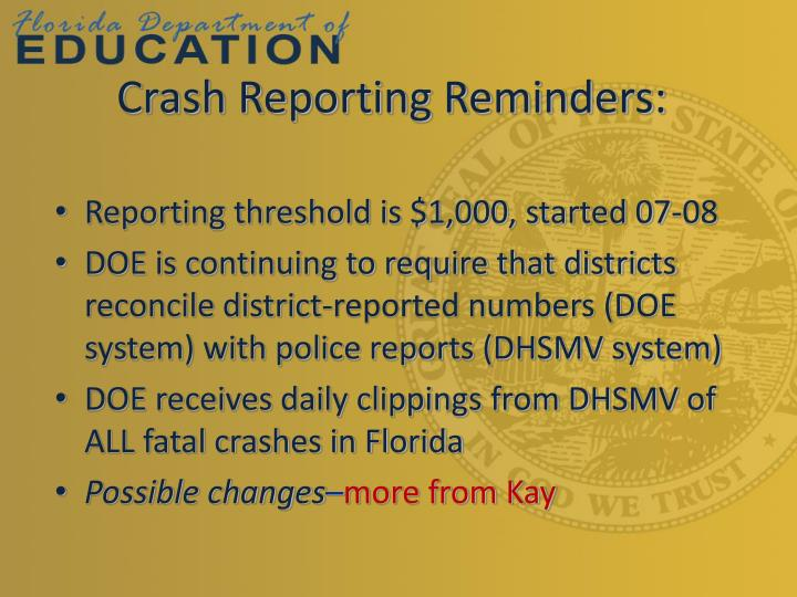 Crash Reporting Reminders: