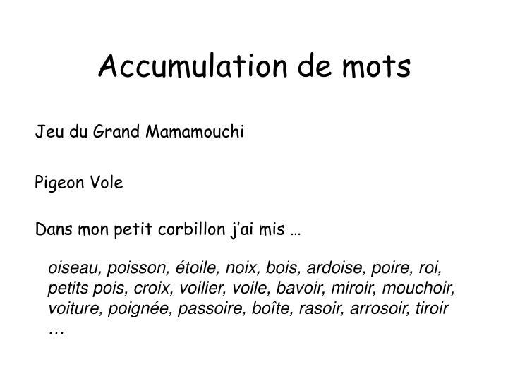 Accumulation de mots