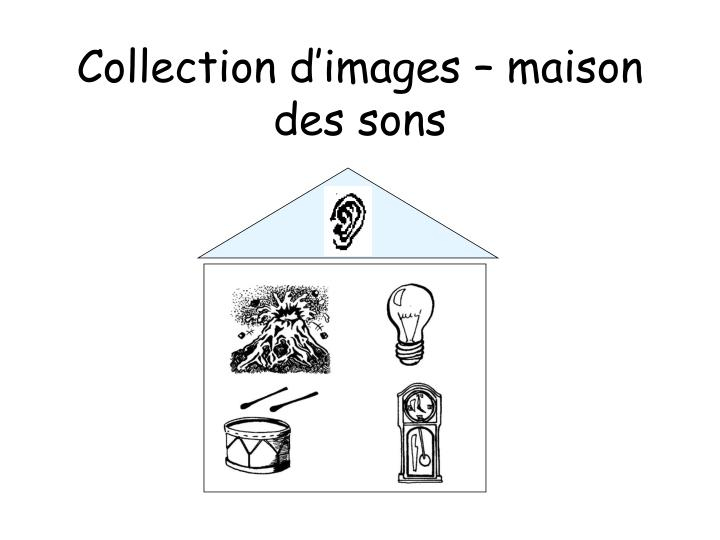 Collection d'images – maison des sons