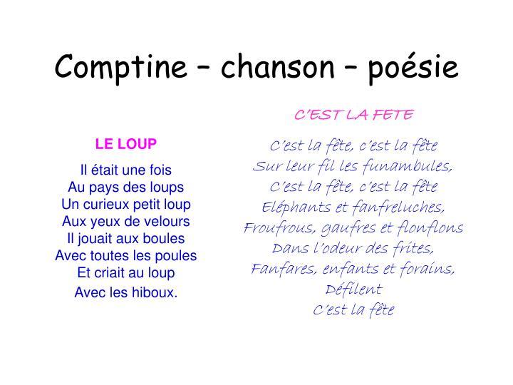 Comptine – chanson – poésie