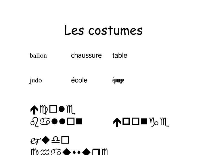 Les costumes